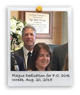 Plaque for PO Dirk Wrede (8/20/2015)